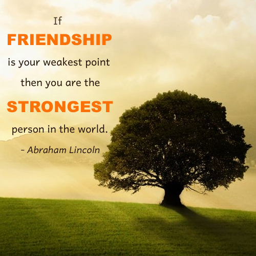 friendship-strength-abraham-lincoln